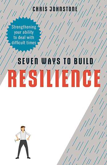 Seven Ways to Build Resilience